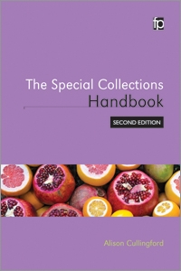 The Special Collections Handbook, Second Edition