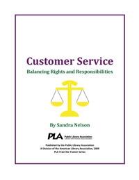 Customer Service: Balancing Rights and Responsibilities -- digital download