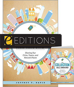 The Collection All Around: Sharing Our Cities, Towns, and Natural Places—print/e-book Bundle