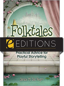 Folktales Aloud: Practical Advice for Playful Storytelling--eEditions e-book