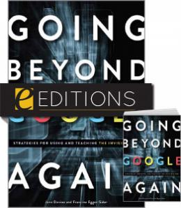 Going Beyond Google Again: Strategies for Using and Teaching the Invisible Web—print/PDF e-book Bundle