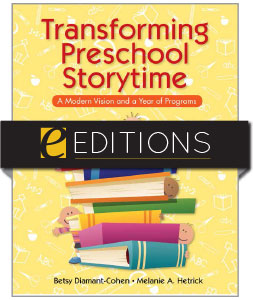Transforming Preschool Storytime: A Modern Vision and a Year of Programs—eEditions PDF e-book