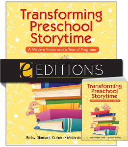 Transforming Preschool Storytime: A Modern Vision and a Year of Programs—print/PDF e-book Bundle