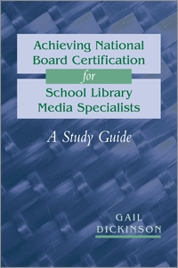 Achieving National Board Certification for School Library Media Specialists: A Study Guide