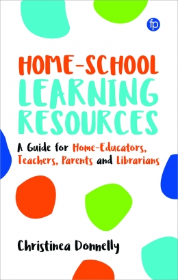 book cover for Home-School Learning Resources: A Guide for Teachers, Librarians, Parents, and Home-Educators