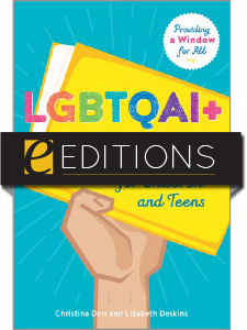 cover image for LGBTQAI+ Books for Children and Teens: Providing a Window for All--e-book