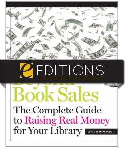 Beyond Book Sales: The Complete Guide to Raising Real Money for Your Library—eEditions PDF e-book