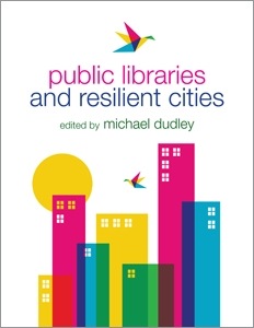 Public Libraries and Resilient Cities
