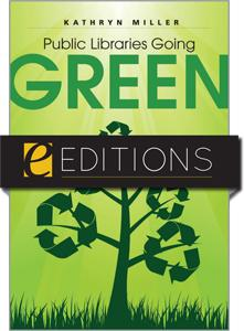 Public Libraries Going Green--eEditions e-book
