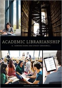 Academic Librarianship, Second Edition