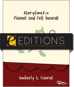 Storytimes with Flannel and Felt Boards