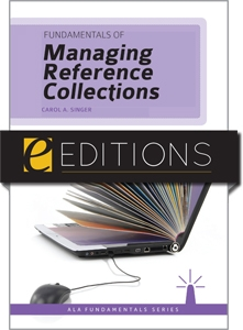 Fundamentals of Managing Reference Collections--eEditions e-book