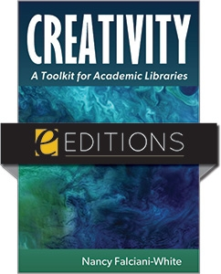 product image for Creativity: A Toolkit for Academic Libraries--e-book