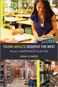 Young Adults Deserve the Best: YALSA's Competencies in Action