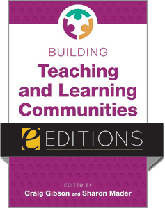 cover image for Building Teaching and Learning Communities: Creating Shared Meaning and Purpose—eEditions PDF e-book