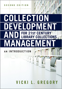 book cover for Collection Development and Management for 21st Century Library Collections, 2nd edition