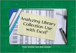 Analyzing Library Collection Use with Excel®