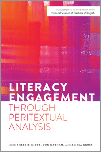 book cover for Literacy Engagement through Peritextual Analysis