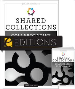 Shared Collections: Collaborative Stewardship — print/e-book Bundle