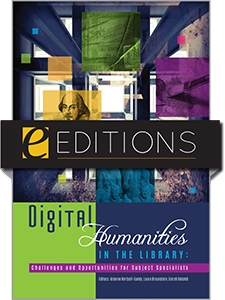 Digital Humanities in the Library: Challenges and Opportunities for Subject Specialists—eEditions e-book
