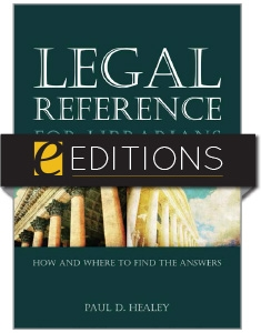 Legal Reference for Librarians: How and Where to Find the Answers—eEditions e-book