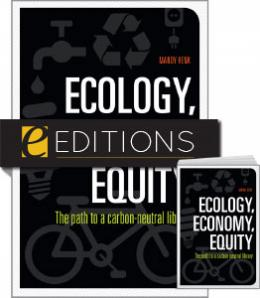 Ecology, Economy, Equity: The Path to a Carbon-Neutral Library—print/e-book Bundle