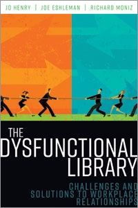 the dysfunctional library challenges and solutions to workplace