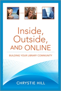 Inside, Outside, and Online: Building Your Library Community