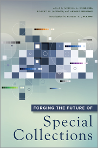 book cover for Forging the Future of Special Collections