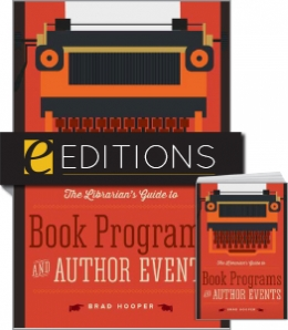 The Librarian's Guide to Book Programs and Author Events — print/e-book Bundle