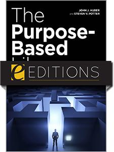 The Purpose-Based Library: Finding Your Path to Survival, Success, and Growth—eEditions e-book