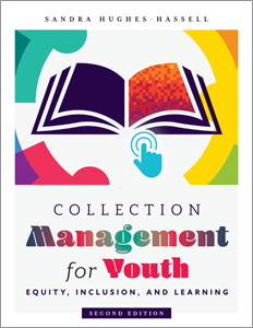 bok cover for Collection Management for Youth: Equity, Inclusion, and Learning, Second Edition