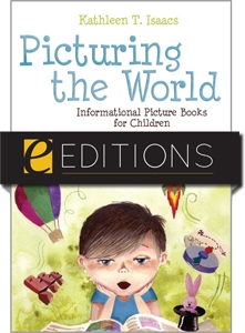 Picturing the World: Informational Picture Books for Children--eEditions e-book
