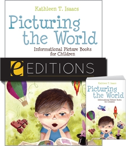 Picturing the World: Informational Picture Books for Children--print/e-book Bundle