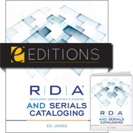 RDA and Serials Cataloging--print/PDF e-book Bundle