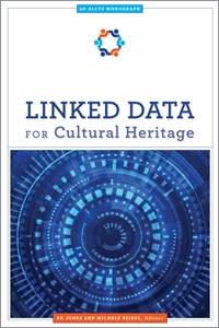 Linked Data for Cultural Heritage (An ALCTS Monograph)