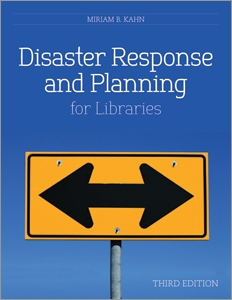 Disaster Response and Planning for Libraries, Third Edition