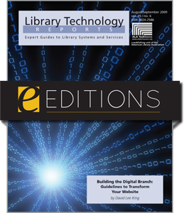 Building the Digital Branch: Guidelines for Transforming Your Library Website--eEditions e-book