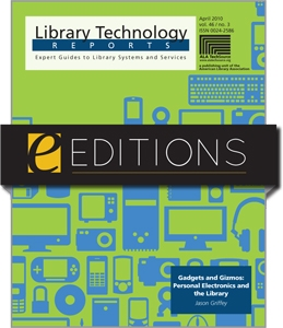 Gadgets and Gizmos: Personal Electronics and the Library--eEditions e-book