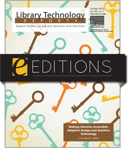 Making Libraries Accessible: Adaptive Design and Assistive Technology--eEditions e-book