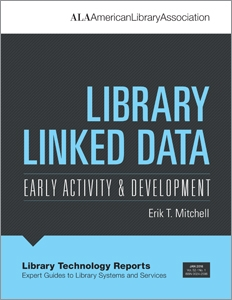 Library Linked Data: Early Activity and Development