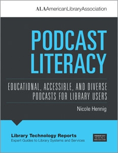 Podcast Literacy: Educational, Accessible, and Diverse Podcasts for Library Users