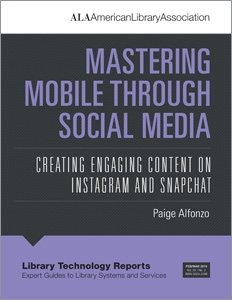 Mastering Mobile through Social Media: Creating Engaging Content on Instagram and Snapchat