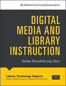 book cover for Digital Media and Library Instruction