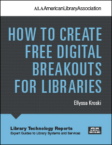 book cover for How to Create Free Digital Breakouts for Libraries