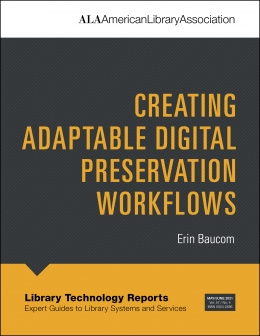 book cover for Creating Adaptable Digital Preservation Workflows