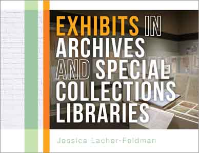 Exhibits in Archives and Special Collections Libraries
