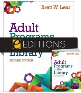 Adult Programs in the Library, Second Edition—print/PDF e-book Bundle
