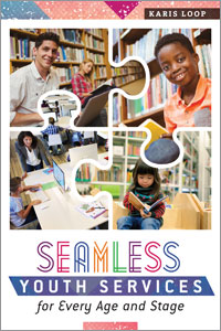 book cover for Seamless Youth Services for Every Age and Stage