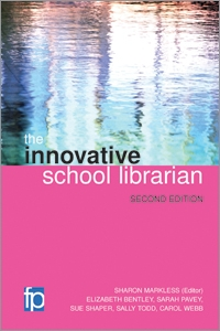 The Innovative School Librarian, Second Edition